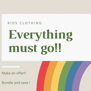 All kids clothing must go !